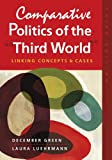 Comparative Politics of the ¿Third World¿ 3rd Edition