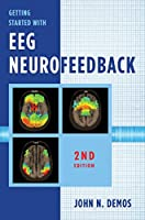 Getting Started with EEG Neurofeedback, 2nd Edition Front Cover