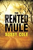 Download The Rented Mule in PDF ePUB Free Online