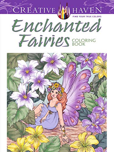 Creative Haven Enchanted Fairies Coloring Book (Creative Haven Coloring -