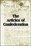The Articles of Confederation (with linked TOC)