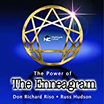 The Power of the Enneagram: The Reformer | Russ Hudson,Don Richard Riso