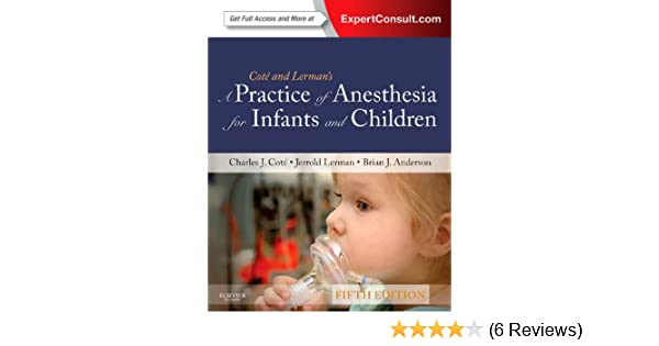 A practice of anesthesia for infants and children 5e practice of a practice of anesthesia for infants and children 5e practice of anesthesia for infants children 9781437727920 medicine health science books fandeluxe Image collections