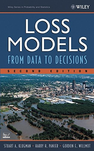Loss Models: From Data to Decisions, Second Edition