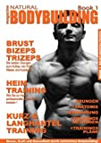 Natural Bodybuilding Magazine Book, Janusz Z. Kobylanski v. G. and Janusz Z. Kobylanski V. G., 3837044521