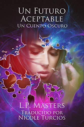 Un Futuro Aceptable (Spanish Edition)