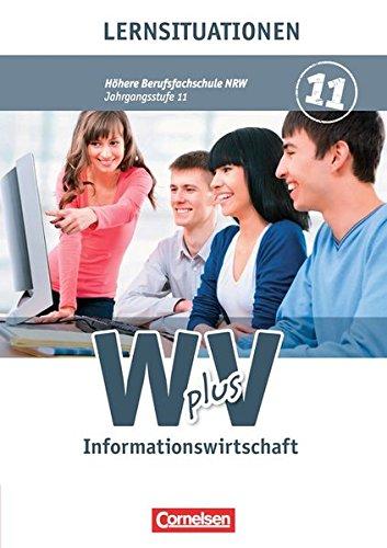 Wirtschaft für Fachoberschulen und Höhere Berufsfachschulen - Informationswirtschaft - Höhere Berufsfachschule Nordrhein-Westfalen: Band 1 - Arbeitsbuch