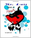 Mr. Luis Wins a Heart!, regina cole, 1460914244