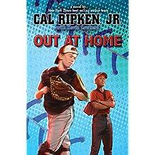 Cal Ripken, Jr.'s All-Stars:  Out at Home (Cal Ripken, Jr.'s All Stars)