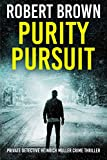 Purity Pursuit (Private Detective Heinrich Muller Crime Thriller) by  Robert Brown in stock, buy online here