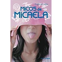 Micos de Micaela (Rosa-Choque)