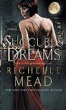 Succubus Dreams: Urban Fantasy (Georgina Kincaid 3)