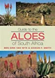img - for Guide to the Aloes of South Africa book / textbook / text book