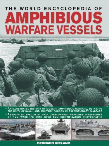 The World Encyclopedia of Amphibious Warfare Vessels: An illustrated history of modern amphibious warfare ()