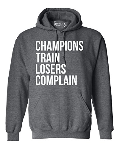 Champions Train Losers Complain Athletic Hoodie Dark Heather Small