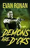 Demons Are D*cks: A Comedy of Terrors