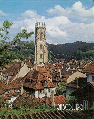 Fribourg, Suisse / Schweiz / Switzerland (French/German/English Edition)