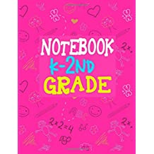 Notebook K-2nd Grade: 8.5 x 11, 108 Lined Pages (diary, notebook, journal, workbook)