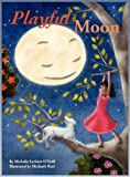 Playful Moon, Michelle Leclaire O'Neill, 0983334536