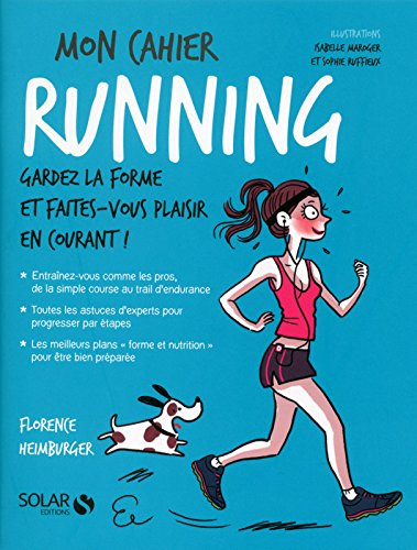 Amazonfr Mon Cahier Running Florence Heimbuger Sophie Ruffieux
