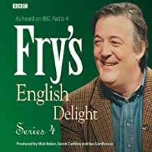 Fry's English Delight: Series 4 Radio/TV Program by Stephen Fry Narrated by Stephen Fry