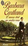 L'amour était au rendez-vous par Cartland
