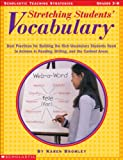 Stretching Students' Vocabulary, Karen Bromley, 0439288398