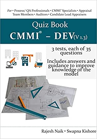 Amazon com: Quiz Book: CMMI® - DEV (V1 3) eBook: Rajesh Naik, Swapna