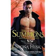 Summons: A Goblin King Prequel: Novella (Shadowlands)