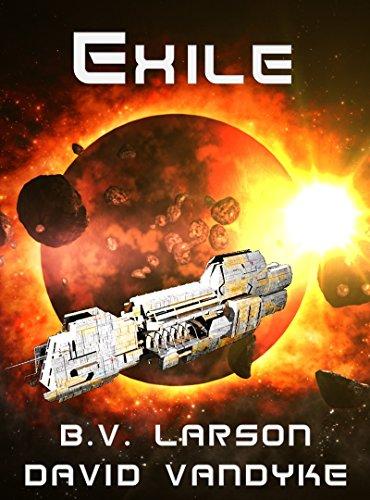 Amazon Exile Star Force Series Book 11 Ebook B V Larson