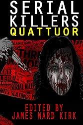 Serial Killers Quattuor