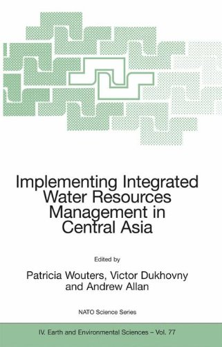 Implementing Integrated Water Resources Management in Central Asia (Nato Science Series: IV:)