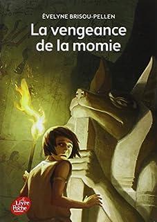 La vengeance de la momie, Brisou-Pellen, Évelyne