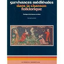 Les survivances médiévales dans la chanson folklorique