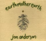 Earthmotherearth by Jon Anderson (1997-09-09)