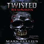 Twisted Reunion | Mark Tullius