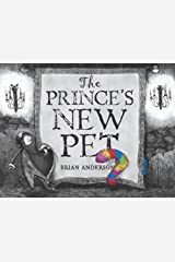 The Prince's New Pet Hardcover