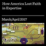 How America Lost Faith in Expertise | Tom Nichols