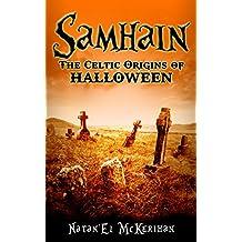 Samhain: The Celtic Origins of Halloween