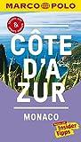 MARCO POLO Reiseführer Cote d'Azur, Monaco: Reisen mit Insider-Tipps. Inklusive kostenloser Touren-App & Update-Service