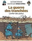 Le fil de l'Histoire raconté par Ariane & Nino - tome 4 - La guerre des tranchées