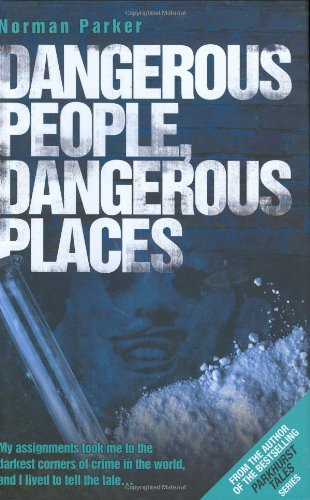 Dangerous People, Dangerous Places by Brand: John Blake