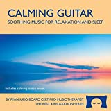 Calming Guitar CD - Soothing Music with Ocean Waves For Relaxation, Meditation and Sleep -: more info