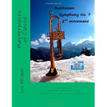 Beethoven: Symphony No. 7, 2nd movement: arranged for TRUMPET QUARTET and TRUMPET(s) and PIANO or ORGAN