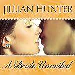 A Bride Unveiled: Bridal Pleasures, Book 2 | Jillian Hunter