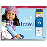 Doll Travel: Trips to take and crafts to make! (American Girl)