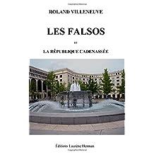 Les Falsos et la République cadenassée