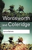 Lyrical Ballads (Routledge Classics) (Volume 58)