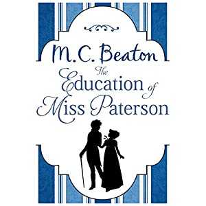 The Education of Miss Paterson (Regency Season)