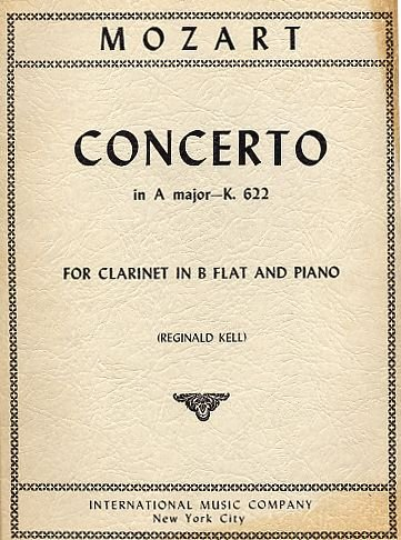 Mozart: Concerto in A Major, K. 622, for Bb Clarinet and Piano (Piano Part with Pull Out Section for Clarinet) (Authentic Edition, Level: Intermediate) [Sheet Music] (1878 & 1878b)